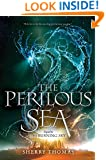 The Perilous Sea (The Elemental Trilogy Book 2)