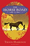 img - for The Horse Road book / textbook / text book
