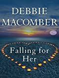 Falling for Her (Short Story) (Kindle Single)
