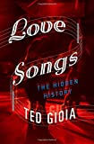 img - for Love Songs: The Hidden History book / textbook / text book