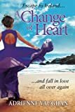 A Change of Heart (The Heartfelt Series)