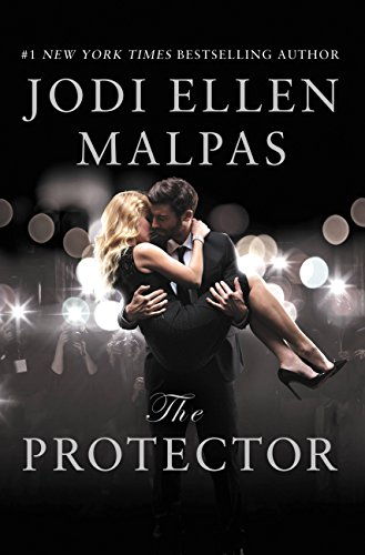The Protector: A sexy, angsty, all-the-feels romance with a hot alpha hero cover