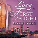 Love at First Flight: One Round Trip That Would Change Everything (       UNABRIDGED) by Marie Force Narrated by Tanya Eby