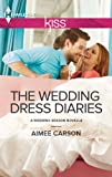 The Wedding Dress Diaries (The Wedding Season)