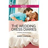 The Wedding Dress Diaries (The Wedding Season)