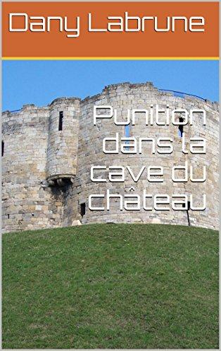 Couverture du livre Punition dans la cave du château