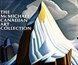 The McMichael Canadian Art Collection (0075499525) by McMichael Canadian Art Collection