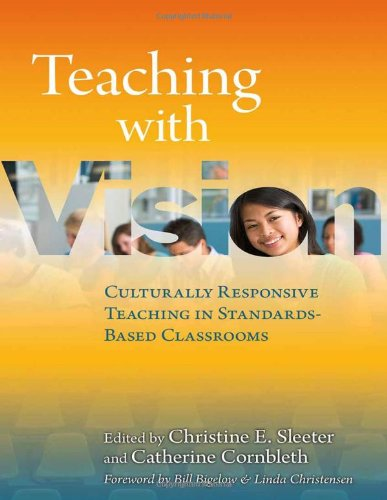 Teaching with Vision: Culturally Responsive Teaching in...
