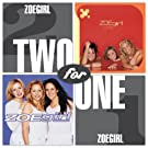 Two for One: Zoegirl / Life