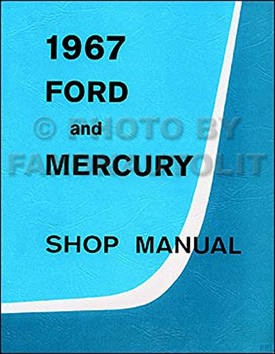 1967-ford-galaxie-ltd-mercury-monterey-montclair-repair-shop-manual-reprint