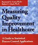 img - for Measuring Quality Improvement in Healthcare: A Guide to Statistical Process Control Applications book / textbook / text book