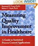 Measuring Quality Improvement in Heal...