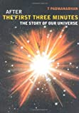 img - for After the First Three Minutes: The Story of Our Universe book / textbook / text book