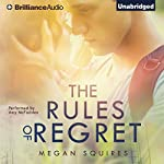 The Rules of Regret | Megan Squires