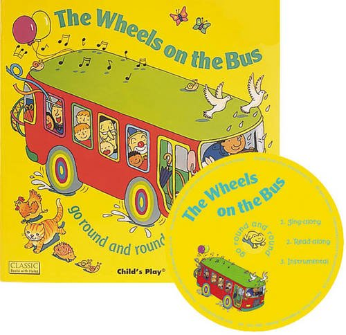The Wheels on the Bus Go Round and Round (Classic Books with Holes Cover)