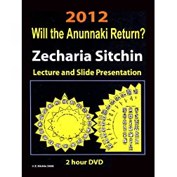 2012 - The End of Days (Will the Anunnaki Return?)