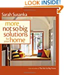 More Not So Big Solutions for Your Home