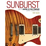Sunburst: how the gibson les paul became a legendary guitar