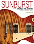 Sunburst: How the Gibson Les Paul Bec...