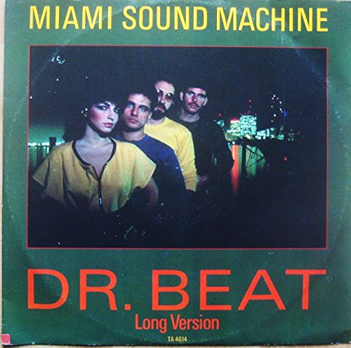 MIAMI SOUND MACHINE (Gloria Estefan) Dr. Beat - Long Version 12