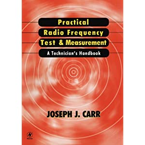Practical Radio Frequency Test and Measurement: A Technician's Handbook