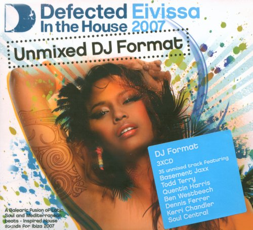 Va defected in the house eivissa 2007 special 3cd unmixed for Classic house unmixed