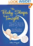 The Baby Sleeps Tonight: Your Infant...