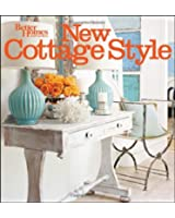 New Cottage Style, 2nd Edition (Better Homes and Gardens)