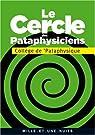 Le cercle des pataphysiciens par Coll�ge de pataphysique