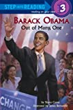 Barack Obama: Out of Many, One (Step into Reading) (0375863397) by Corey, Shana