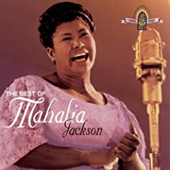 "Featured recording ""The Best of Mahalia Jackson"""