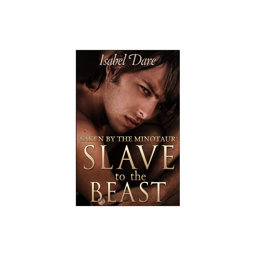 Taken By The Minotaur: Slave To The Beast