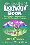 img - for Allen & Mike's Really Cool Backpackin' Book: Traveling & Camping Skills for A Wilderness Environment (Allen & Mike's Series) by Allen O'Bannon (1-Apr-2001) Paperback book / textbook / text book