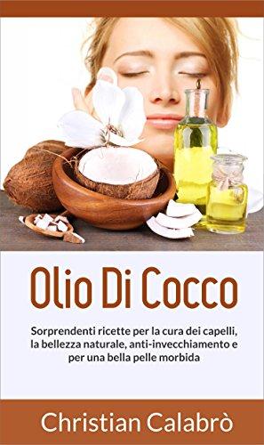 olio-di-cocco-sorprendenti-ricette-per-la-cura-dei-capelli-la-bellezza-naturale-anti-invecchiamento-