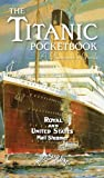 The Titanic Pocketbook: A Passenger's Guide