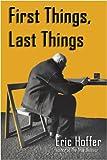 First Things, Last Things