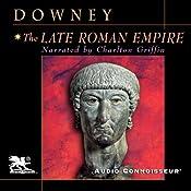 The Late Roman Empire   [Glanville Downey]