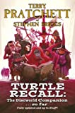 Turtle Recall: The Discworld Companion . . So Far