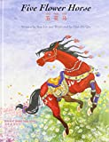 img - for Five Flower Horse (Stories of Animal Signs Series) book / textbook / text book