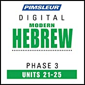 Hebrew Phase 3, Unit 21-25: Learn to Speak and Understand Hebrew with Pimsleur Language Programs |  Pimsleur