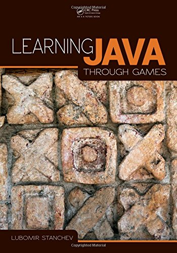 Learning Java Through Games, by Lubomir Stanchev
