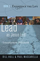 Lead as Jesus Led, Transformed Influence