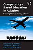 img - for Competency-Based Education in Aviation: Exploring Alternate Training Pathways book / textbook / text book