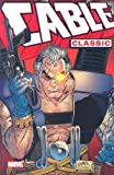 Cable Classic - Volume 1 (Graphic Novel Pb) (v. 1)