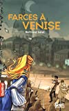 Farces à Venise
