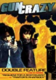 Gun Crazy Double Feature (Requiem for a Bodyguard/Traitor's Rhapsody)