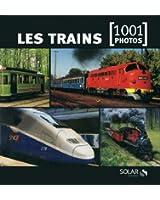 Les trains en 1001 photos