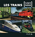 Les trains en 1001 photos