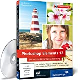 Photoshop Elements 12 - Die verst�ndliche Video-Anleitung f�r perfekte Fotos