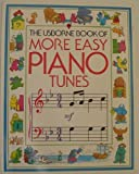 More Easy Piano Tunes (Usborne Tunebooks)
